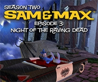 Carátula de Sam and Max Episode 203: Night of the Raving Dead